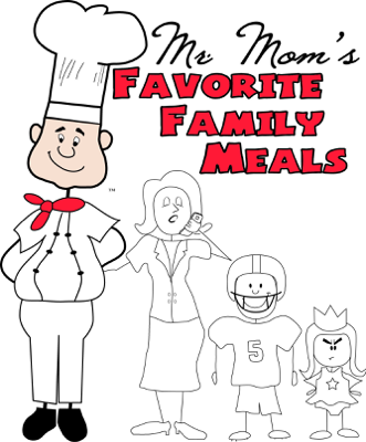 Mr. Moms Favorite Family Meals - Chef Dave book