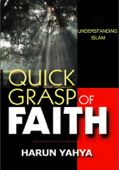 Understanding Islam: Quick Grasp of Faith