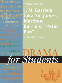 A Study Guide for J. M. Barrie's (aka Sir James Matthew Barrie's)
