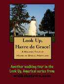 A Walking Tour of Havre de Grace, Maryland Book Cover