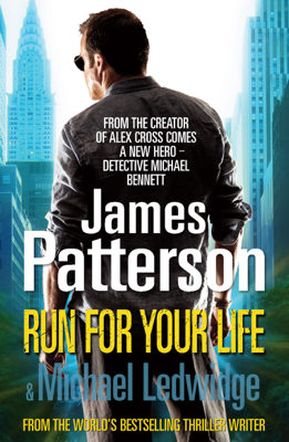 James Patterson - Run for Your Life book