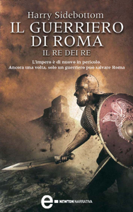 Il guerriero di Roma. Il re dei re Copertina del libro