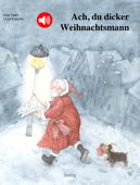 Ach, du dicker Weihnachtsmann (Buch + Extras)