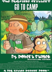 Bugville Critters Go to Camp (Bugville Critters #20)