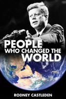 Rodney Castleden - People Who Changed The World artwork