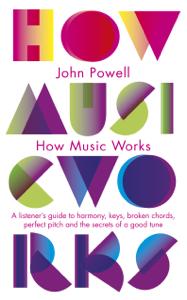 How Music Works Copertina del libro