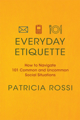 Everyday Etiquette - Patricia Rossi book