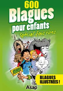 600 blagues pour enfants - Spécial fous rires La couverture du livre martien