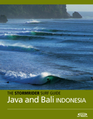 The Stormrider Surf Guide Java and Bali