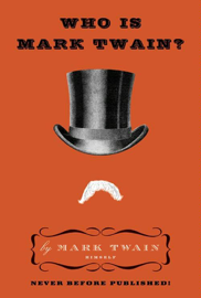 Who Is Mark Twain?