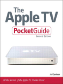 The Apple TV Pocket Guide, ePub 2/e