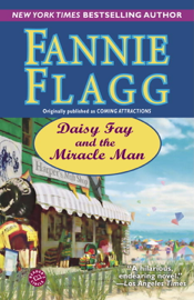 Daisy Fay and the Miracle Man book