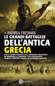 Le grandi battaglie dell'antica Grecia