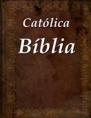Católica Bíblia Sagrada