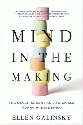 Mind in the Making - Ellen Galinsky book