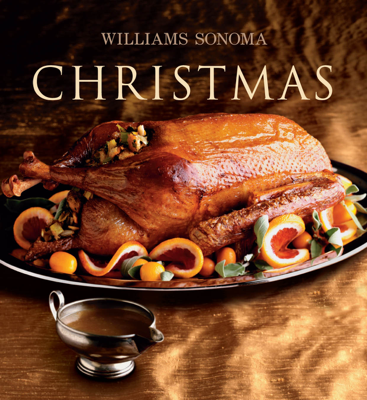 Williams-Sonoma Christmas - Carolyn Miller & Chuck Williams book