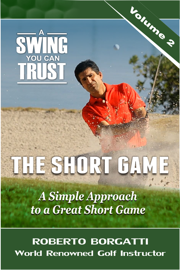 The Short Game: A Swing You Can Trust, Volume 2