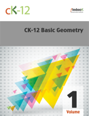 CK-12 Basic Geometry, Volume 1 of 2