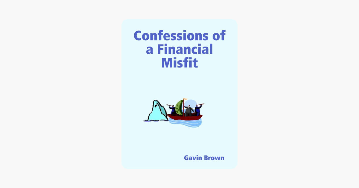 ‎Confessions of a Financial Misfit