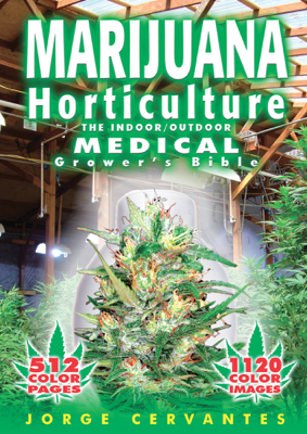 Marijuana Horticulture - Jorge Cervantes book