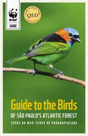 Guide to the birds of São Paulo's Atlantic Forest