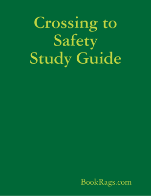 Crossing to Safety Study Guide - BookRags.com book