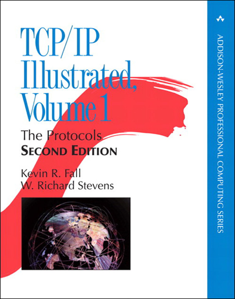 TCP/IP Illustrated, Volume 1: The Protocols, 2/e