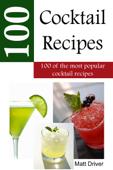 100 Popular Cocktail Recipes Book Cover