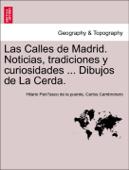 Las Calles de Madrid. Noticias, tradiciones y curiosidades ... Dibujos de La Cerda.