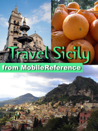 Sicily, Italy Travel Guide: Incl. Palermo, Syracuse, Aeolian Islands. Illustrated Guide, Phrasebook & Maps (Mobi Travel) book