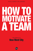 How To Motivate A Team