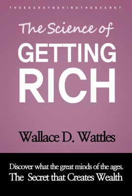 The Science of Getting Rich - Wallace D. Wattles book