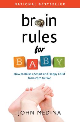 Brain Rules for Baby - John Medina book