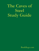 The Caves of Steel Study Guide