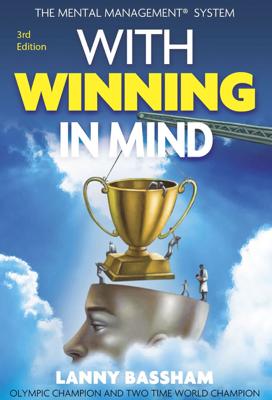 With Winning in Mind - Lanny Bassham book