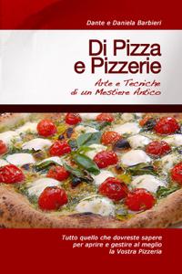 Di Pizza e Pizzerie: Arte e Tecniche di un Mestiere Antico Libro Cover