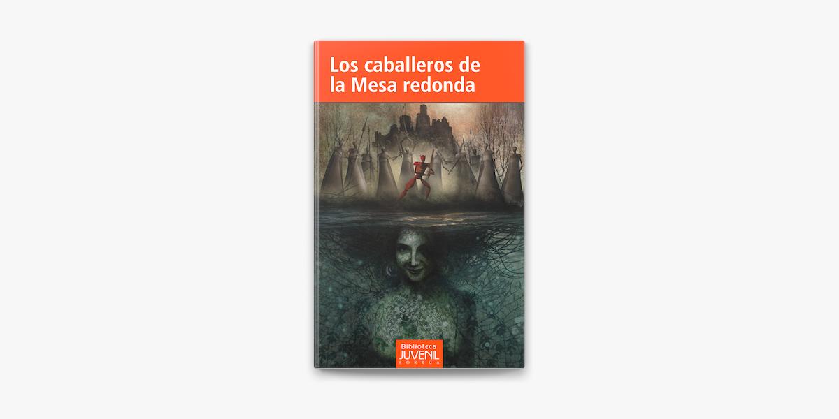 Los Caballeros De La Mesa Redonda On Apple Books