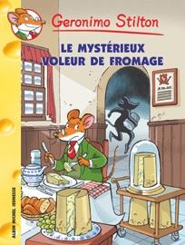 LE MYSTéRIEUX VOLEUR DE FROMAGE