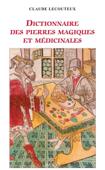 Dictionnaire des pierres magiques et médicinales