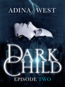 Dark Child (The Awakening): Episode 2