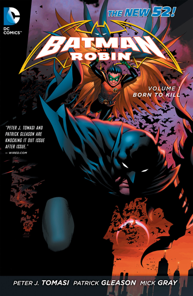 Batman and Robin Vol. 1: Born to Kill