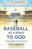 Baseball as a Road to God