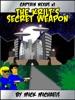 The Krilt's Secret Weapon: Captain Nexus #01