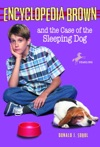 Encyclopedia Brown And The Case Of The Sleeping Dog