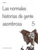 VГctor Mijares Franco & Montse Portillo - Las normales historias de gente asombrosa        5 ilustraciГіn