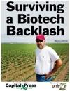 Surviving A Biotech Backlash