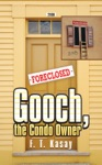 Gooch The Condo Owner