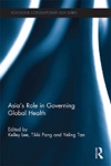 Asias Role In Governing Global Health