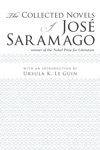 The Collected Novels Of Jos Saramago