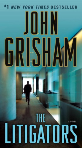 John Grisham - The Litigators